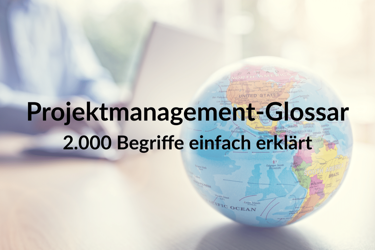Projektmanagement-Glossar
